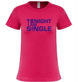 T-shirt Tonight, I'm single